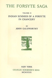 Cover of The Forsyte Saga, Volume II. Indian Summer of a Forsyte In Chancery