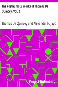 Cover of The Posthumous Works of Thomas De Quincey, Vol. 2