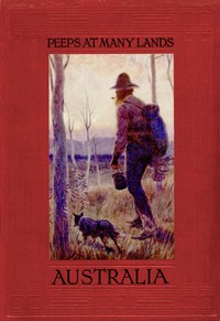 Cover of Peeps At Many Lands: Australia