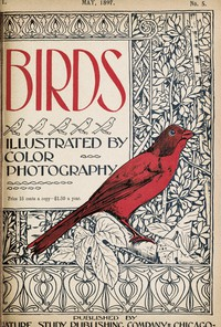Cover of Birds, Illustrated by Color Photography, Vol. 1, No. 5 May, 1897