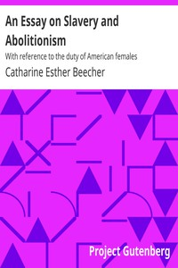 Cover of An Essay on Slavery and AbolitionismWith reference to the duty of American females
