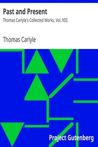 Cover of Past and PresentThomas Carlyle's Collected Works, Vol. XIII.