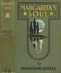 Cover of Margarita's Soul: The Romantic Recollections of a Man of Fifty