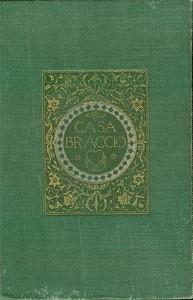 Cover of Casa Braccio, Volumes 1 and 2