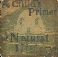 Cover of A Child's Primer of Natural History