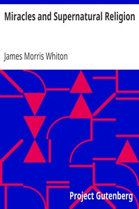 Cover of Miracles and Supernatural Religion