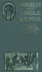 Cover of Nights With Uncle Remus: Myths and Legends of the Old Plantation