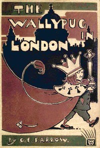 Cover of The Wallypug in London