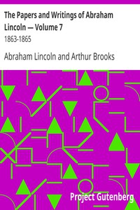 Cover of The Papers and Writings of Abraham Lincoln — Volume 7: 1863-1865