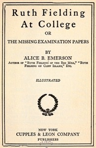 Cover of Ruth Fielding At College; or, The Missing Examination Papers