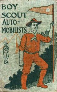 Cover of The Boy Scout Automobilists; Or, Jack Danby in the Woods