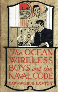 The Ocean Wireless Boys and the Naval Code