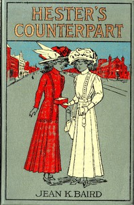 Cover of Hester's Counterpart: A Story of Boarding School Life