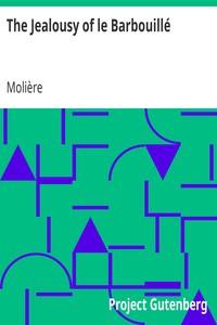 Cover of The Jealousy of le Barbouillé(La Jalousie du Barbouillé)
