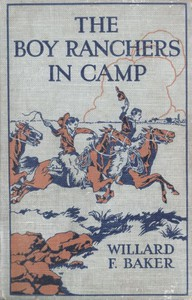 Cover of The Boy Ranchers in Camp; Or, The Water Fight at Diamond X