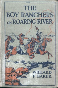 Cover of The Boy Ranchers on Roaring River; Or, Diamond X and the Chinese Smugglers