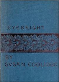 Eyebright: A Story