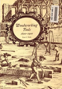 Cover of Woodworking Tools 1600-1900