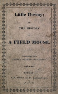 Little Downy: The History of a Field-Mouse