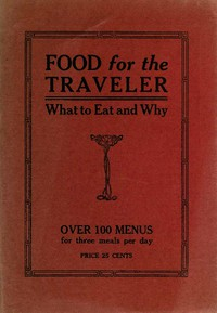 Food for the TravelerWhat to Eat and Why