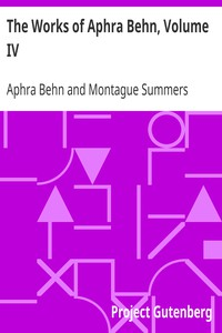 Cover of The Works of Aphra Behn, Volume IV