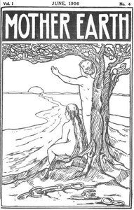 Cover of Mother Earth, Vol. 1 No. 4, June 1906Monthly Magazine Devoted to Social Science and Literature