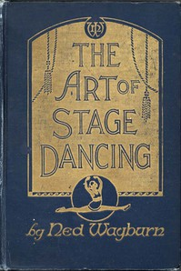 Cover of The Art of Stage DancingThe Story of a Beautiful and Profitable Profession