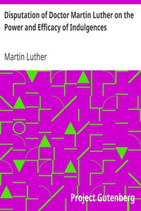 Cover of Disputation of Doctor Martin Luther on the Power and Efficacy of Indulgences