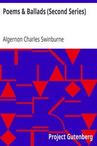 Cover of Poems & Ballads (Second Series)Swinburne's Poems Volume III