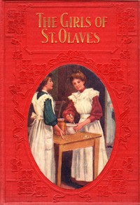 Cover of The Girls of St. Olave's