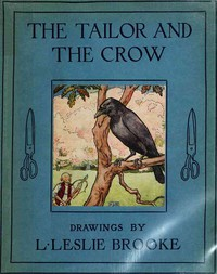 Cover of The Tailor and the Crow: An Old Rhyme with New Drawings