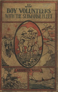 Cover of The Boy Volunteers with the Submarine Fleet