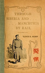 Cover of Through Siberia and Manchuria By Rail