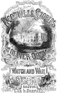 Cover of Watch and Wait; or, The Young Fugitives