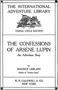 Cover of The Confessions of Arsène Lupin