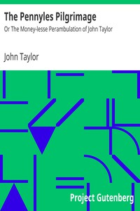 Cover of The Pennyles PilgrimageOr The Money-lesse Perambulation of John Taylor