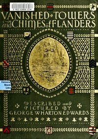 Vanished towers and chimes of Flanders