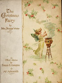 The Christmas Fairy, and Other Stories
