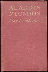 Cover of Aladdin of London; Or, Lodestar
