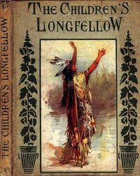 Cover of The Children's LongfellowTold in Prose