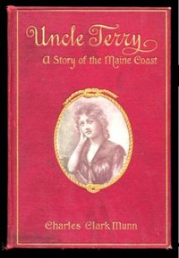 Cover of Uncle Terry: A Story of the Maine Coast