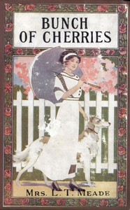 Cover of A Bunch of Cherries: A Story of Cherry Court School