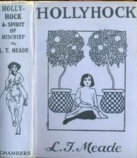 Hollyhock: A Spirit of Mischief