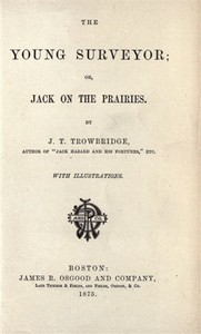 The Young Surveyor; Or, Jack on the Prairies