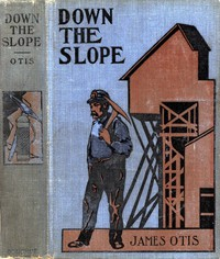 Cover of Down the Slope