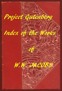 Cover of Stories of W.W. Jacobs: An Index to All Volumes and Stories