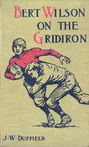 Cover of Bert Wilson on the Gridiron