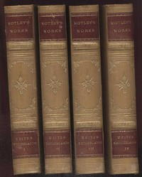 The Project Gutenberg Works of John Lothrop Motley A Linked Index for: The Rise of the Dutch Republic; The History of the United Netherlands; The Life and Death of John of Barneveld