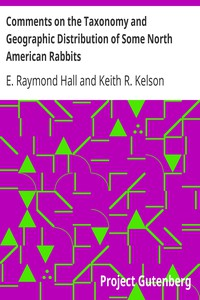 Cover of Comments on the Taxonomy and Geographic Distribution of Some North American Rabbits