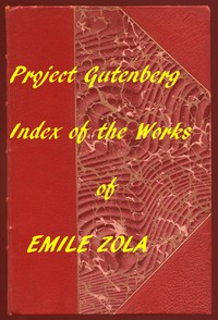 Cover of English Translations of Works of Emile Zola An Index to the Project Gutenberg Works of Zola in English